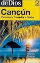 CANCUN COZUMEL CORREDOR A TULUM (GUIA BOLSILLO)