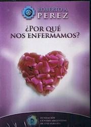 POR QUE NOS ENFERMAMOS?- DVD