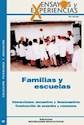 FAMILIAS Y ESCUELAS INTERACCIONES ENCUENTROS Y DESENCUE